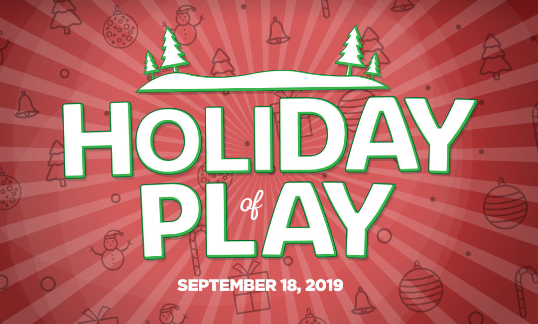 Holiday of Play September 18th 2019 | Basic Fun!